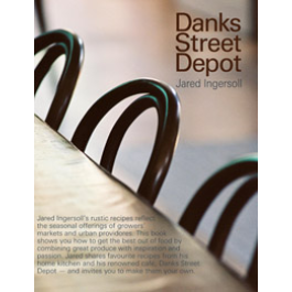 Danks Street Depot Cookbook