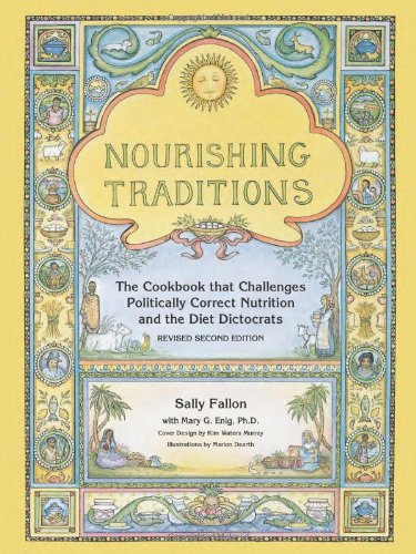 Nourishing Traditions - by Sally Fallon-Morrel with Mary G. Enig