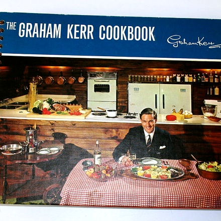 The Graham Kerr Cookbook (circa 1967)