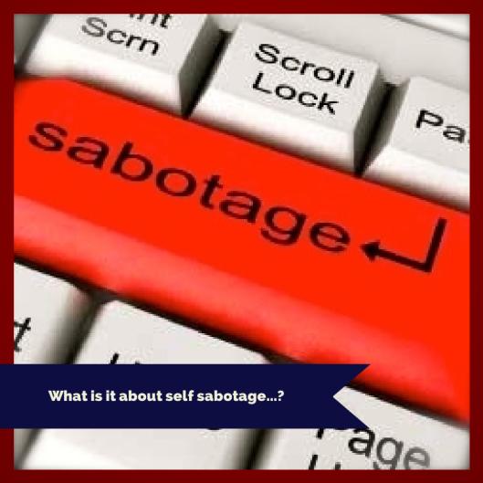 TSL & Self Sabotage