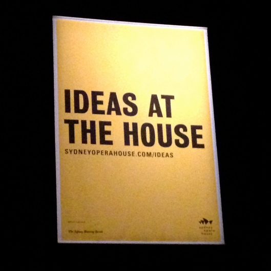 Ideas at the House