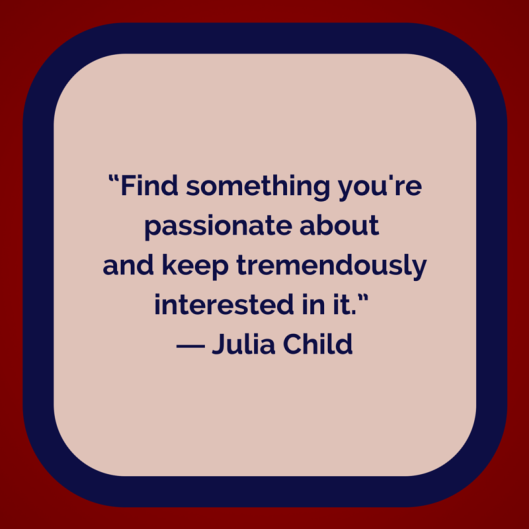 TSL Julia Child Quote